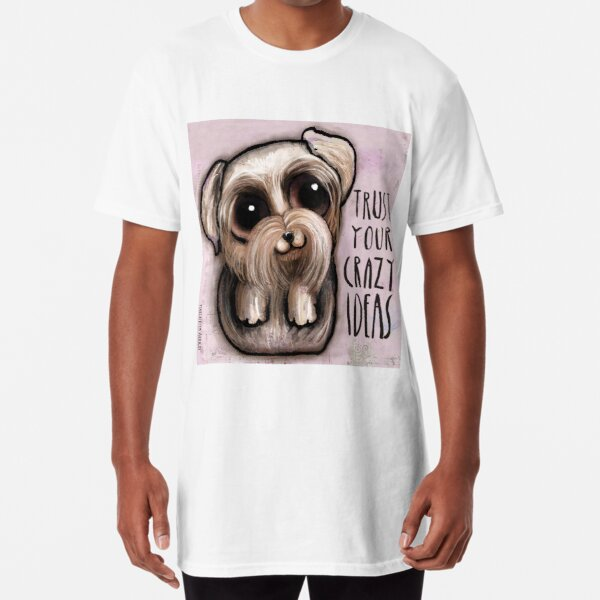 Yorkshire with big eyes and a quote Long T-Shirt