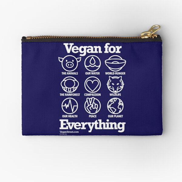 Vegan for Everything (white print) Zipper Pouch