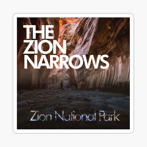 The Narrows - Zion National Park Sticker