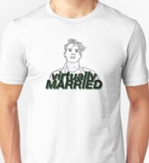 Aiden Grimshaw: Virtually Married Unisex T-Shirt