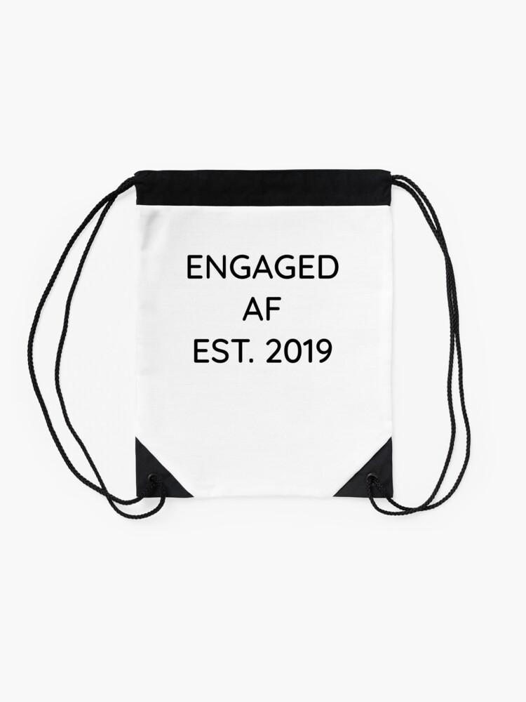 Alternative Ansicht von Engaged AF Est 2019 - Cute Wedding Gifts for Brides Grooms  Turnbeutel