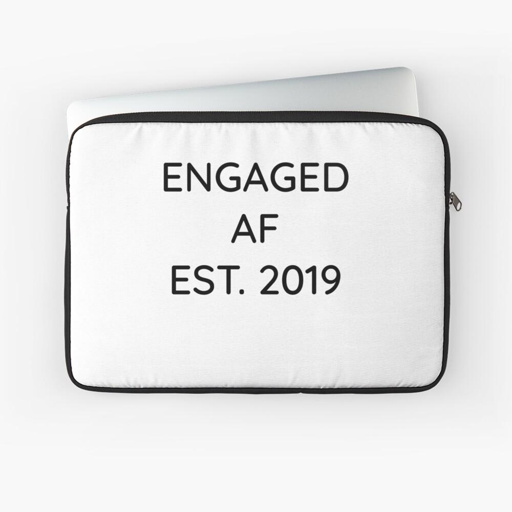 Engaged AF Est 2019 - Cute Wedding Gifts for Brides Grooms  Laptoptasche