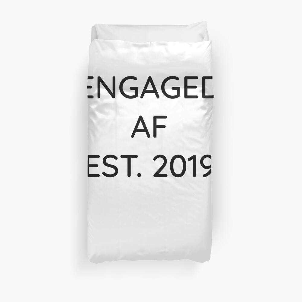 Engaged AF Est 2019 - Cute Wedding Gifts for Brides Grooms  Bettbezug