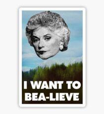 I Want to Bea-lieve Sticker