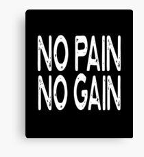 No Pain No Gain - Funny Workout Gym Spin Barre Yoga Class T Shirt  Leinwanddruck