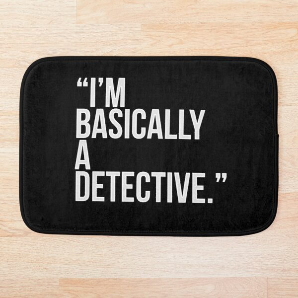 i am basically a detective  Bath Mat