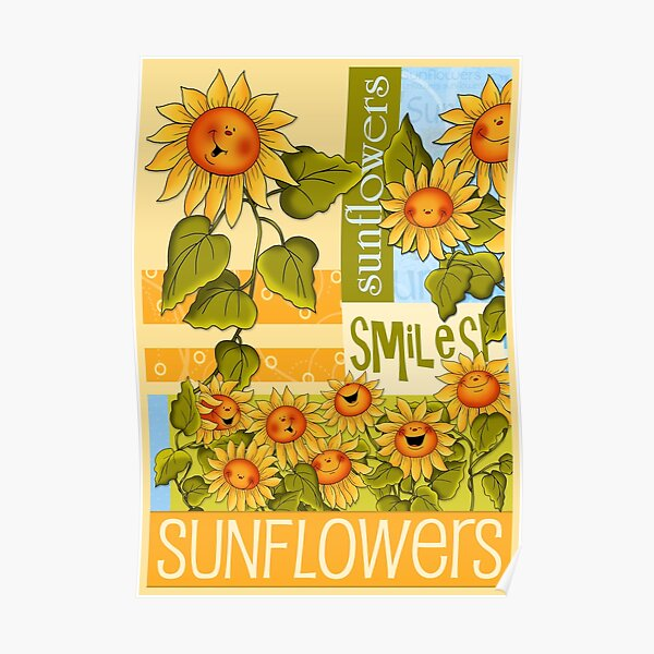 Sunflowers Make for Sunny Thoughts  Poster