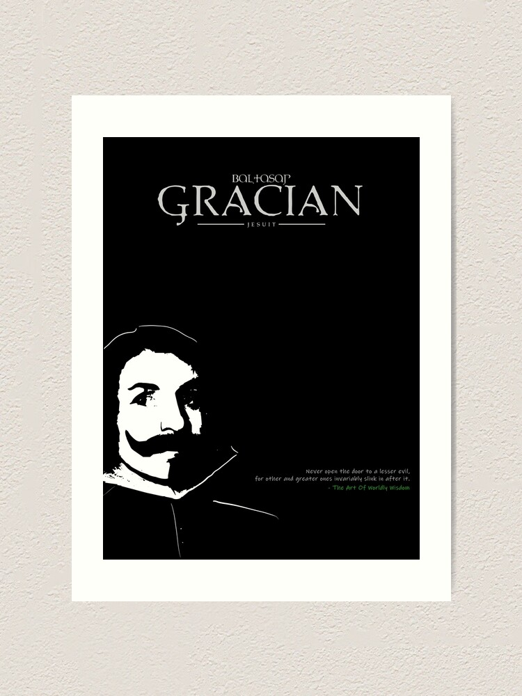 Alternate view of A Quote By Baltasar Gracian Art Print