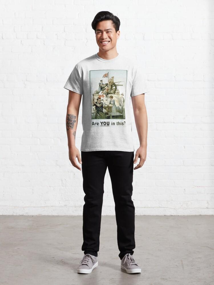 Alternate view of #Propaganda #posters of the First World War #Агитационные #плакаты Первой мировой войны Classic T-Shirt
