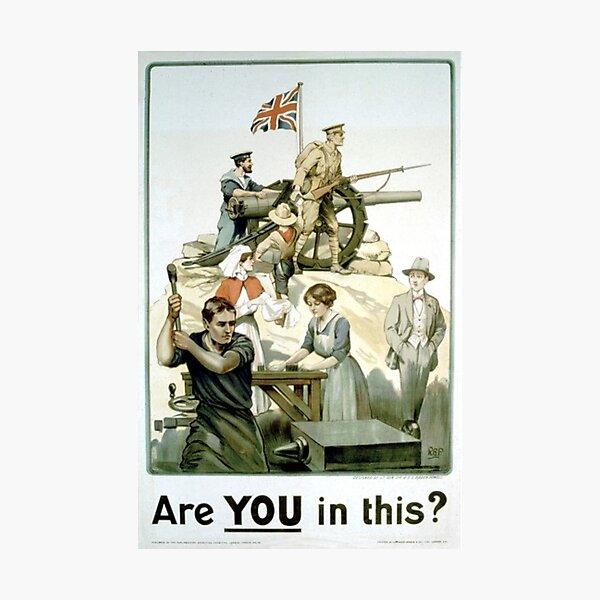 #Propaganda #posters of the First World War #Агитационные #плакаты Первой мировой войны Photographic Print
