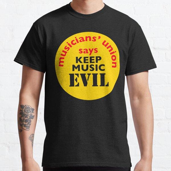 NDVH Keep Music Evil Classic T-Shirt