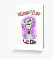 Keep You Lid On Robot Greeting Card