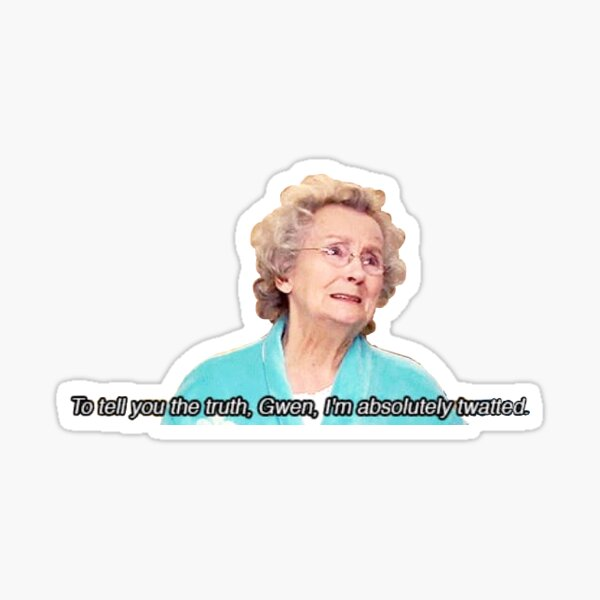 "Doris Gavin & Stacey ""Absolutely Twatted""  Sticker"