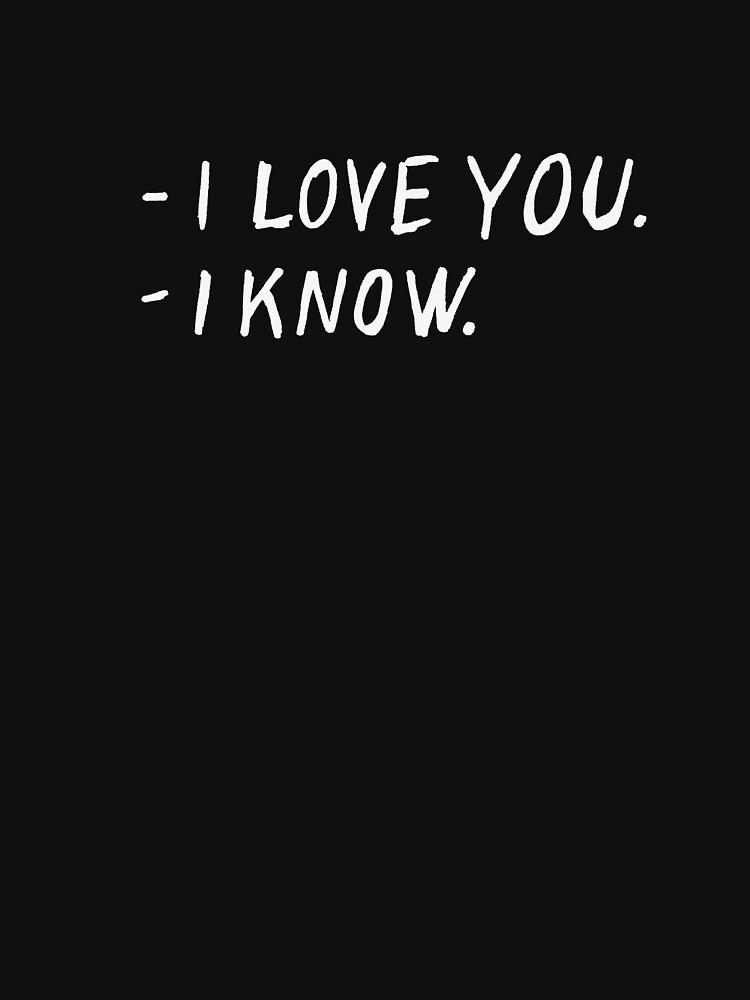 I love you. I know. by syrykh