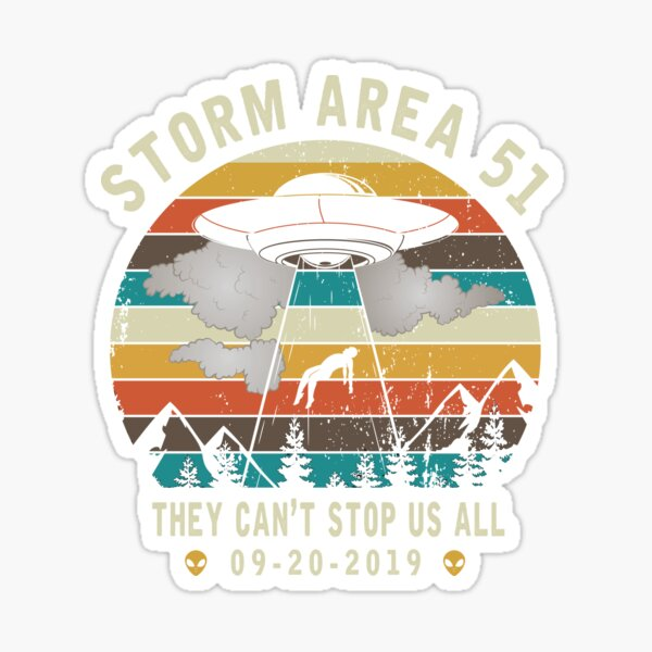 Storm Area 51 - They Can't Stop Us All - Vintage Alien Abduction Sticker