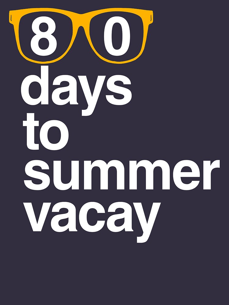 80 Tage bis Sommerferien, 100 Schultage von BootsBoots