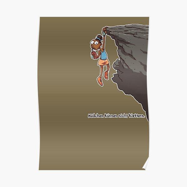 Mädchen können nicht klettern Poster