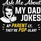 Fragen Sie mich nach meinen Vater-Witzen von BootsBoots