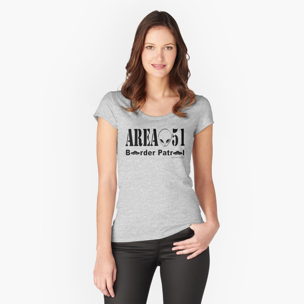 Area 51 Border Patrol Fitted Scoop T-Shirt
