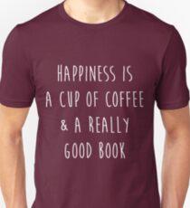 Glück ist eine Tasse Kaffee und ein wirklich gutes Buch Slim Fit T-Shirt