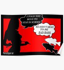 Bad Bass Poster