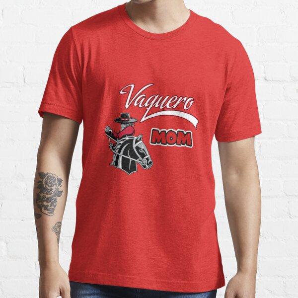 Vaquero Mom Essential T-Shirt
