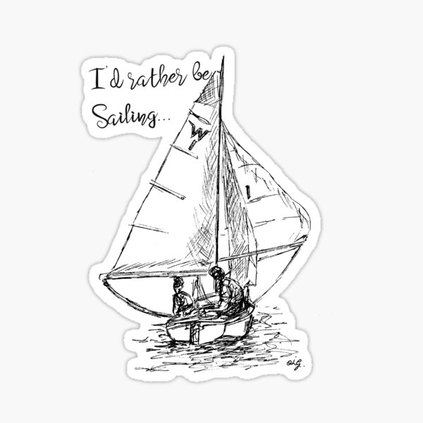 I'd rather be sailing...  Sticker