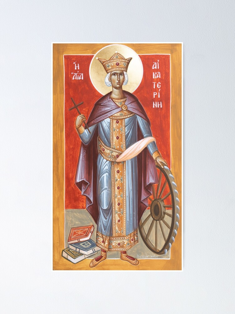 Alternate view of St Katherine of Alexandria Poster
