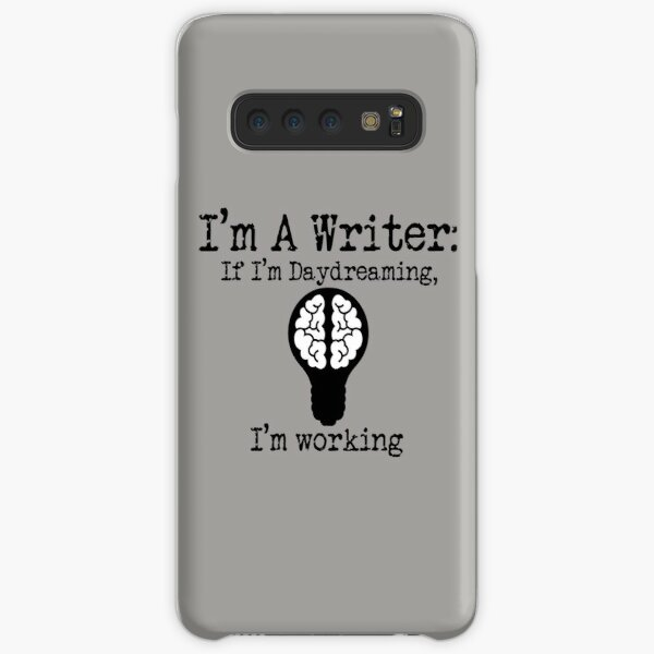 I'm A Writer - If I'm Daydreaming, I'm Working (black design) Samsung Galaxy Snap Case
