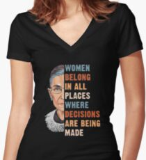 Women Belong In All Place Where Decisions Are Being Made Fitted V-Neck T-Shirt