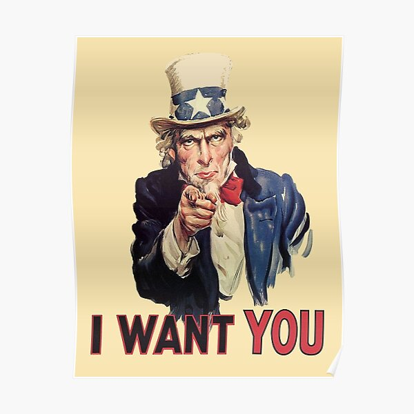 UNCLE SAM. Americana, America, I Want You! Uncle Sam Wants You. Recruitment Poster, USA. Poster