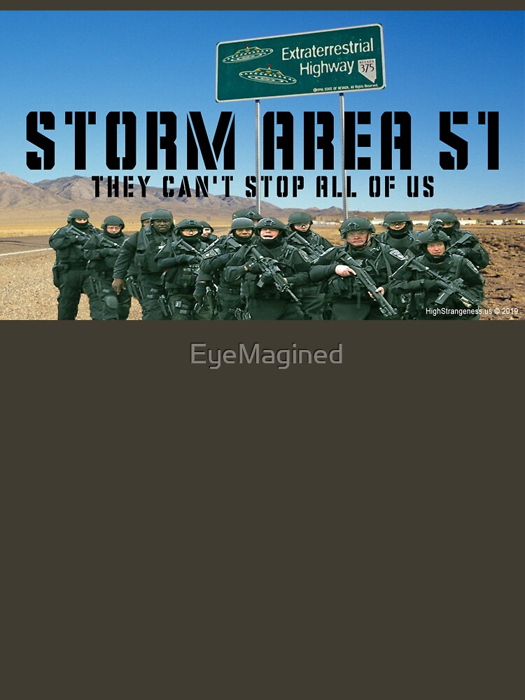 Storm Area 51 by EyeMagined