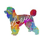 Standard Poodle Love - A Bright and Colorful Watercolor Style Gift by traciwithani