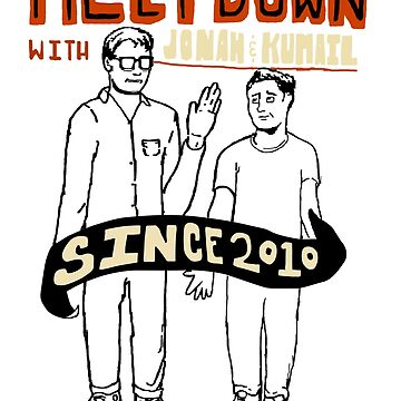 The Meltdown with Jonah and Kumail by tomryanryan