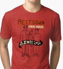 The Meltdown with Jonah and Kumail Tri-blend T-Shirt