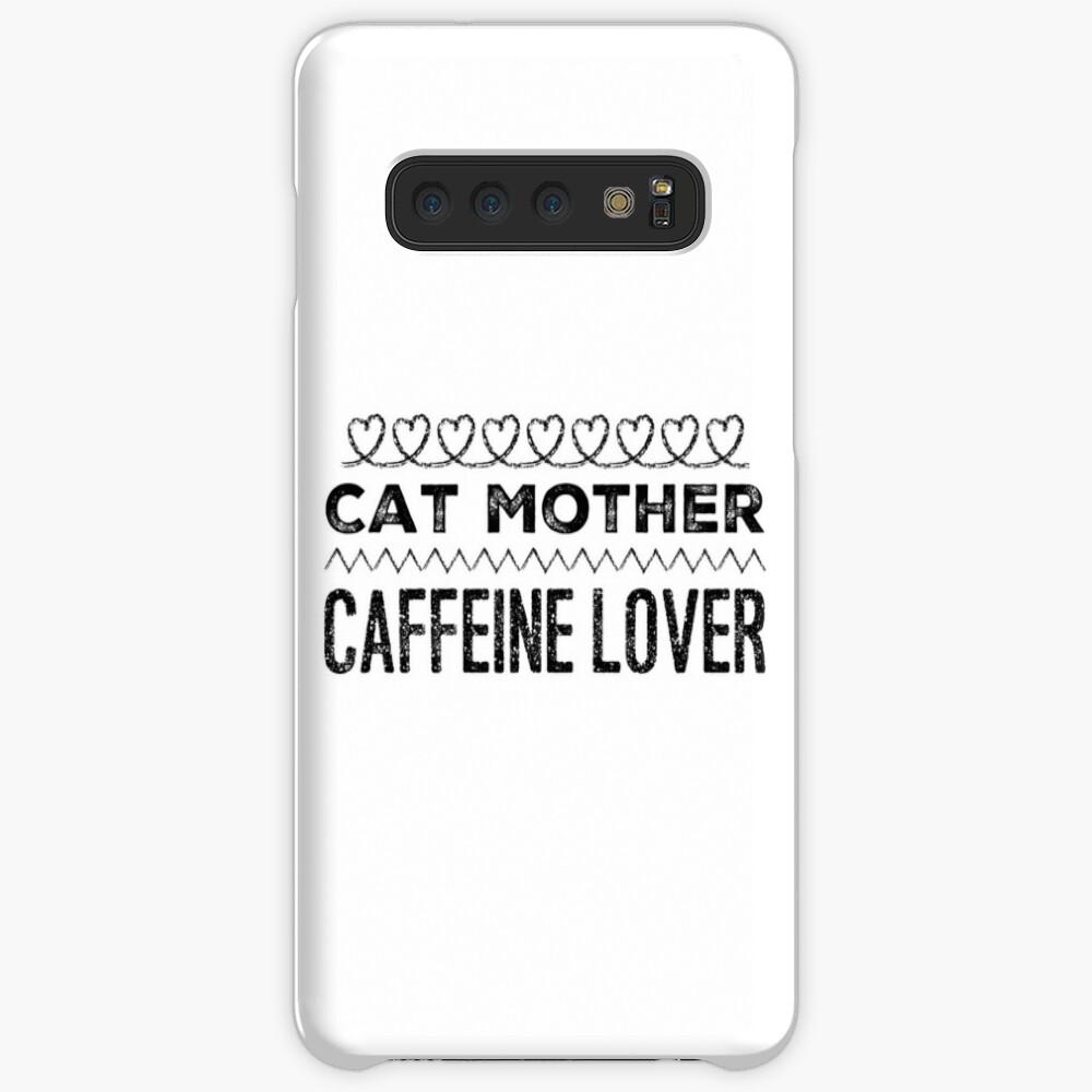 Cat Mother Caffeine Lover Hülle & Klebefolie für Samsung Galaxy