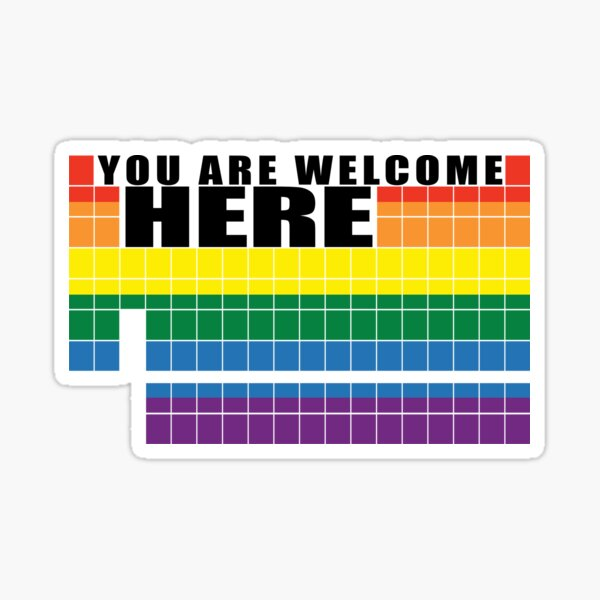 """""""You are welcome here"""" periodic table  Sticker"""