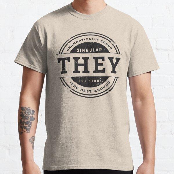 Pronoun Badge - They Classic T-Shirt