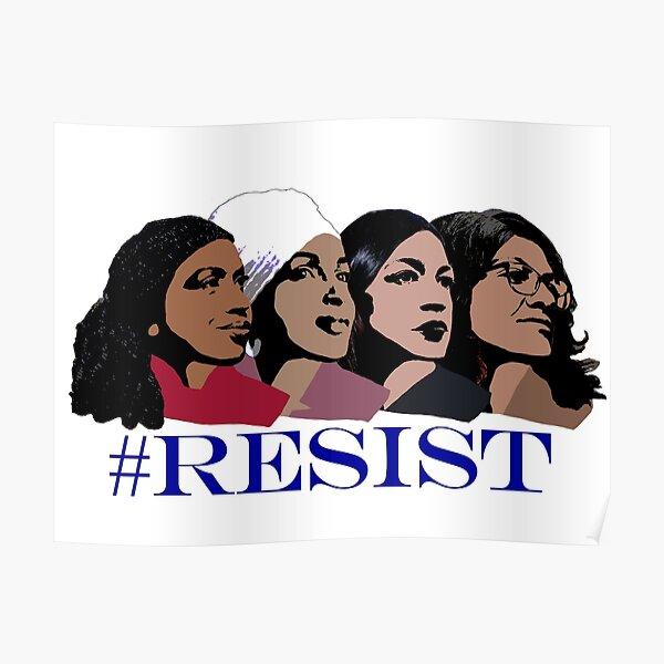 Resist ft. Congresswomen of Color Poster