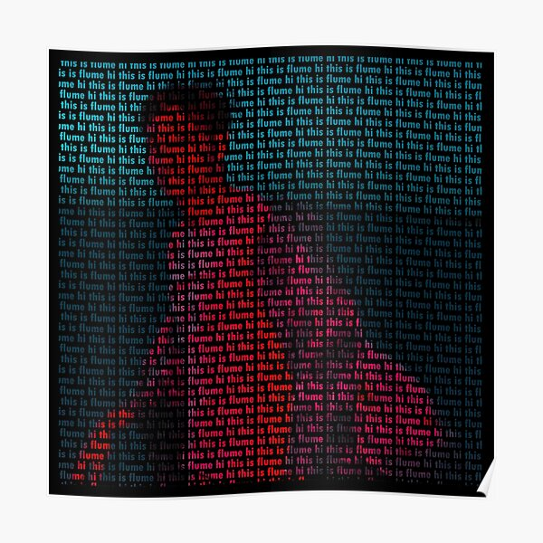 Hi This Is Flume Text Print Poster
