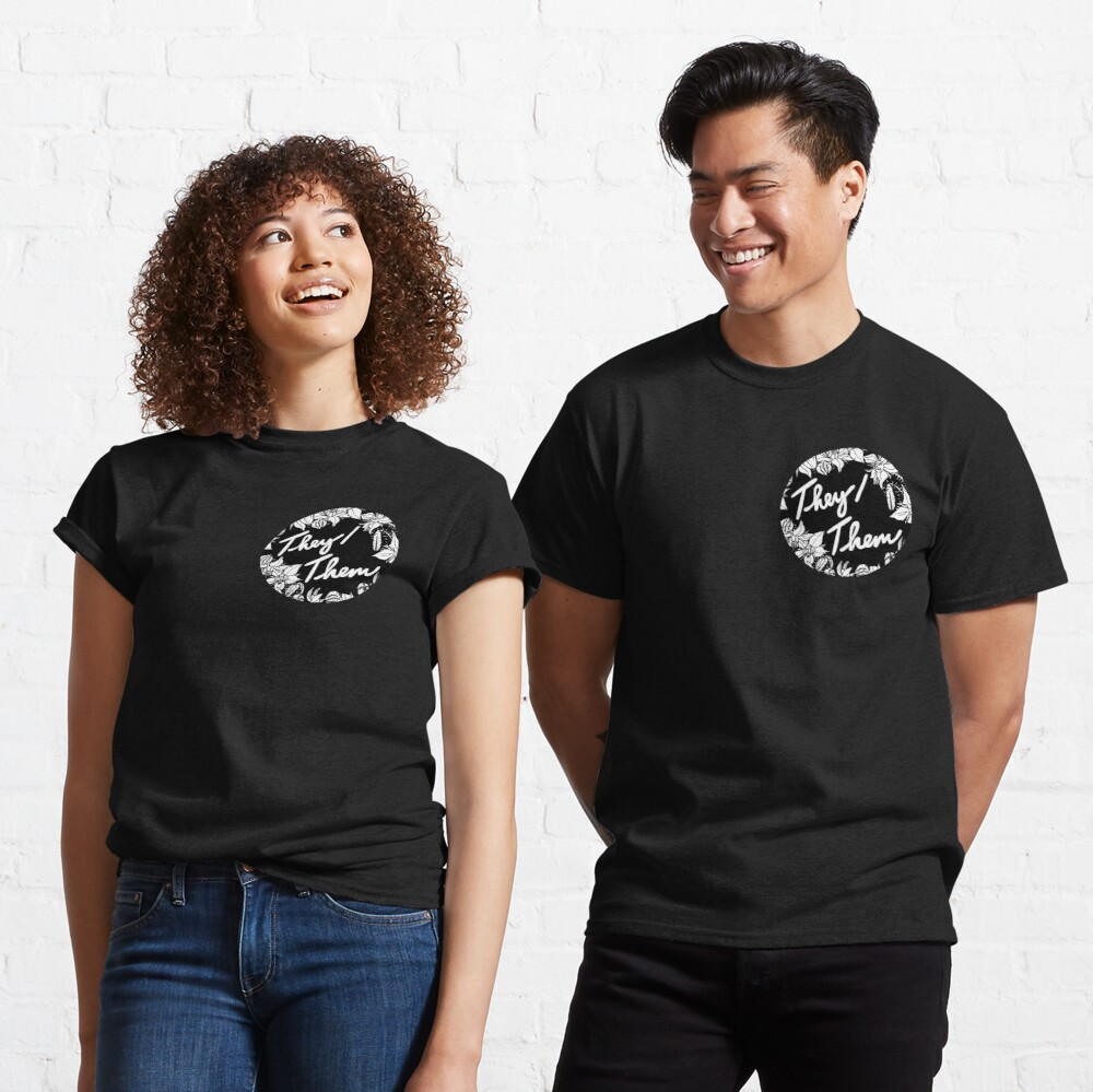 they them theirs script floral borage Classic T-Shirt