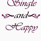 Single and Happy by AlexMac
