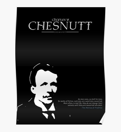 A Quote By Charles Chesnutt Poster