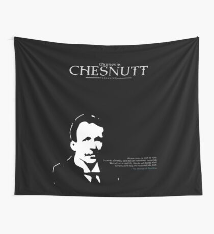 A Quote By Charles Chesnutt Wall Tapestry