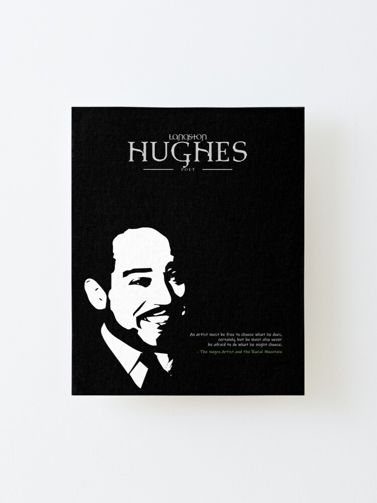 Alternate view of A Quote By Langston Hughes Mounted Print