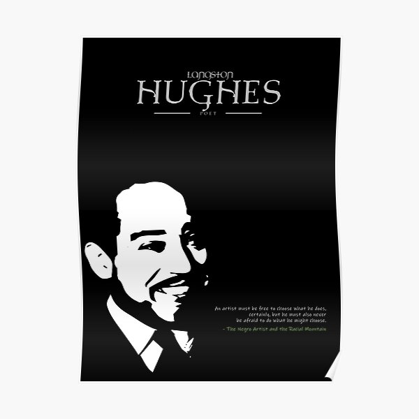 A Quote By Langston Hughes Poster