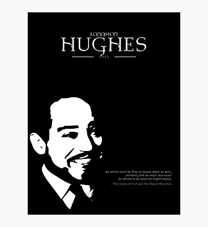 A Quote By Langston Hughes Photographic Print