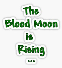 "Terraria Based ""The Blood Moon Is Rising"" Sticker"