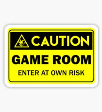 Caution -  Game room Sticker