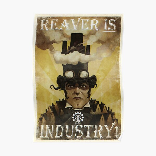 Fable 3 Propaganda Poster - reaver is industry Poster